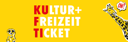 Kultur + Freizeit Ticket